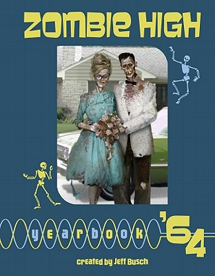 Zombie High Yearbook '64 -