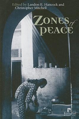 Zones of Peace - Hancock, Landon E (Editor), and Mitchell, Christopher (Editor)
