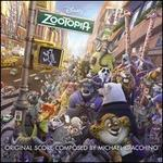 Zootopia [Original Motion Picture Soundtrack]