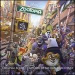 Zootopia [Original Motion Picture Soundtrack]