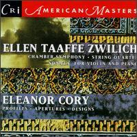 Zwilich: Chamber Symphony/String Quartet/Sonata In Three Movements/Cory: Profiles/Apertures/Designs - Aleck Karis (piano); Allen Blustine (clarinet); Arioso Trio; Boston Musica Viva; Chris Finckel (cello);...